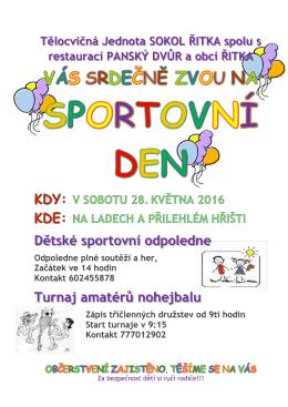 Dětské sportovní odpoledne Turnaj amatérů nohejbalu