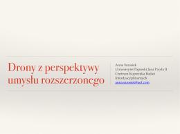 mgr Anna Sarosiek, Drony z perspektywy umysłu rozszerzonego