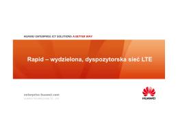 Rapid – wydzielona, dyspozytorska sieć LTE