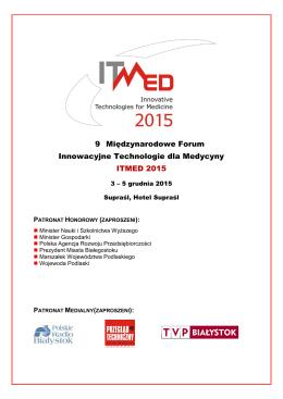 9t Międzynarodowe Forum Innowacyjne Technologie dla