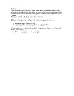 Zadanie 1 Linia rozwarta zasilana jest przez źródło napięcia typu