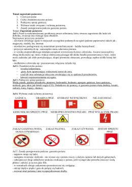 Temat zagrożenie pożarowe: 1. Czym jest pożar. 2. Cechy