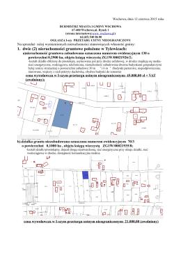 1. dwie (2) nieruchomości gruntowe położone w Tylewicach: