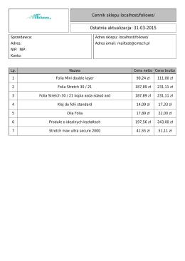 Cennik sklepu localhost/foliowo/ Ostatnia aktualizacja: 31-03