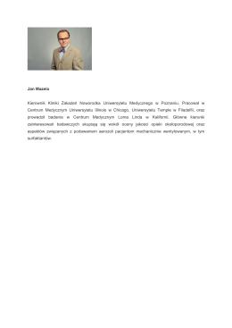 Jan Mazela Kierownik Kliniki Zakażeń Noworodka Uniwersytetu