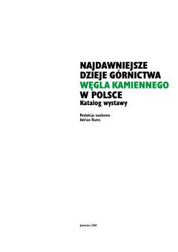 NajdawNiejsze dzieje górNictwa węgla kamiennego w Polsce