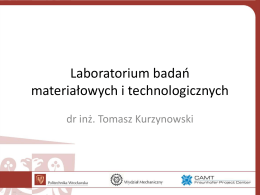 Tomasz Kurzynowski Politechnika Wrocławska
