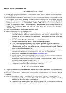 "Regulamin Konkursu ""Callebaut Bonus Club"" § 1 POSTANOWIENIA"