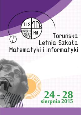 Tytuły i streszczenia wykładów - Toruńska Letnia Szkoła Matematyki
