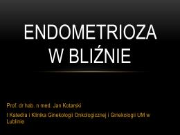 Endometrioza w bliźnie po CC - nowoczesna diagnostyka i terapia