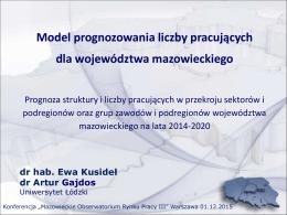 Prezentacja - Model prognozowania liczby pracujących dla woj. maz.