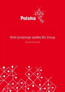 Shell przejmuje spółkę BG Group
