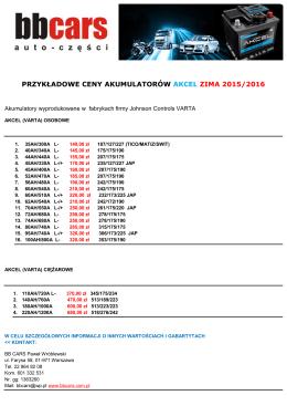 PRZYKŁADOWE CENY AKUMULATORÓW AKCEL ZIMA 2015/2016