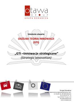 """""""GTI –Innowacje strategiczne"""" (Strategic Innovation)"""