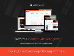 Platforma Content Marketingowa Dla szybszego rozwoju Twojego
