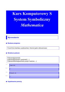 Kurs Komputerowy S System Symboliczny Mathematica