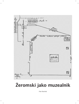 Żeromski jako muzealnik - Instytut Historii Sztuki Uniwersytetu