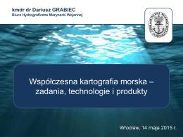 Współczesna kartografia morska - zadania, technologie i produkty