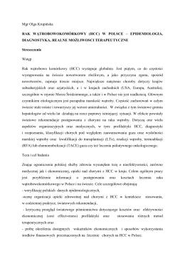 Mgr Olga Krupińska RAK WĄTROBOWOKOMÓRKOWY (HCC) W
