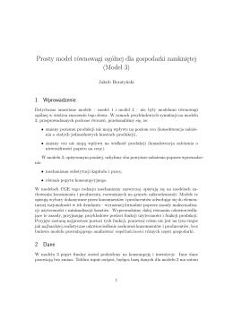 Prosty model równowagi ogólnej dla gospodarki zamkniętej (Model 3)