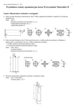 Przykładowe tematy egzaminacyjne kursu Wytrzymałość Materiałów II