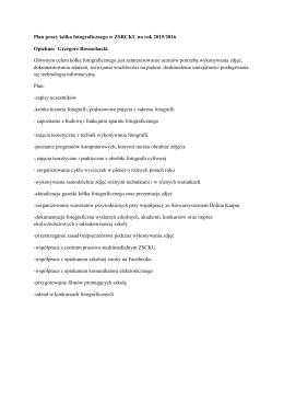 Plan pracy kółka fotograficznego w ZSRCKU na rok 2015/2016