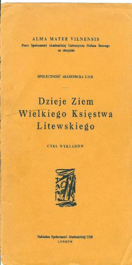 Dzieje Ziem Wielkiego Księtwa Litewskiego
