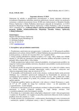 Biała Podlaska, dnia 4.12.2015 r. DA.K. 3330.20. 2015 Zapytanie