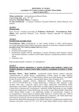 PROTOKÓŁ Nr VII/2015 z przebiegu VII (I nadzwyczajnej)