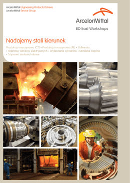 Nadajemy stali kierunek - ArcelorMittal Engineering Products Ostrava