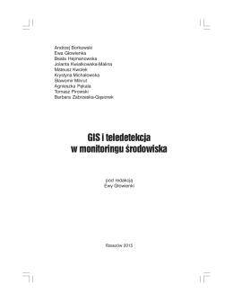GIS i teledetekcja w monitoringu środowiska