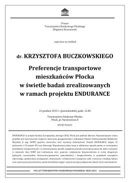 dr. KRZYSZTOFA BUCZKOWSKIEGO Preferencje transportowe