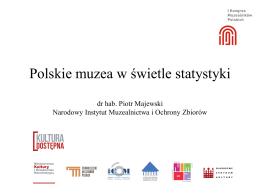 Polskie muzea w świetle statystyki