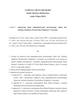 UCHWAŁA NR XV/128/VII/2015 RADY MIASTA POZNANIA z dnia