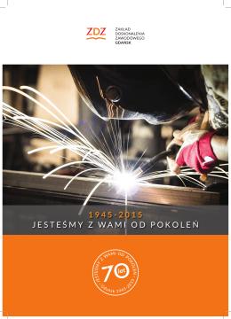 Pobierz folder 70-lecie ZDZ. - Zakład Doskonalenia Zawodowego w