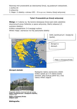 Wykonaj mini przewodnik po starożytnej Grecji, wg podanych