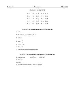 Zestaw 2 Planimetria Odpowiedzi ZADANIA ZAMKNIĘTE 1. B 6. B