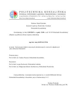 Ogłoszenie o publicznej obronie rozprawy doktorskiej mgr inż. Anny