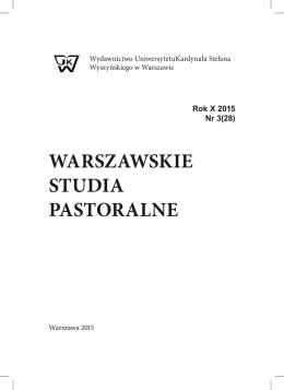 Rok 2015 Nr 28 - Warszawskie Studia Pastoralne