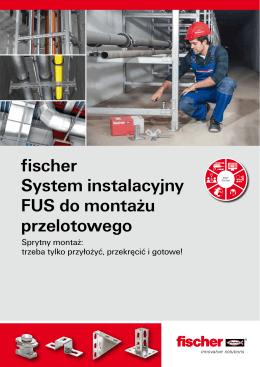 fischer System instalacyjny FUS do montażu przelotowego