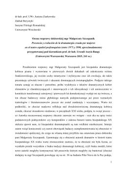1 dr hab. prof. UWr. Justyna Ziarkowska Zakład Iberystyki Instytut