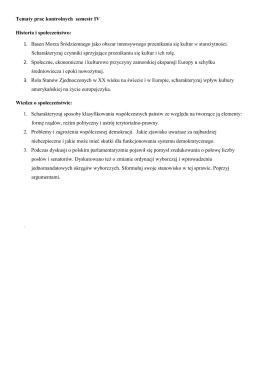 Tematy prac kontrolnych semestr IV Historia i społeczeństwo: 1