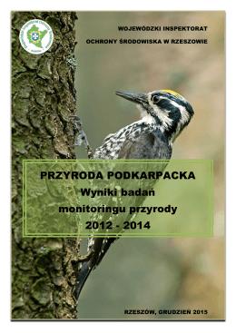Monitoring przyrody to regularne obserwacje i pomiary wybranych