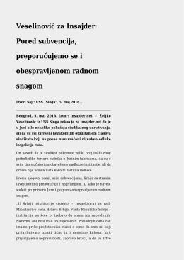 Veselinović za Insajder: Pored subvencija, preporučujemo se i