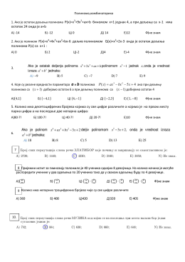 1. Ако је остатак дељења полинома P(x)=x3+9x2+ax+b биномом