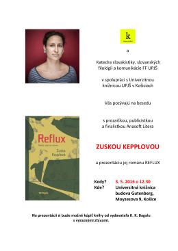 Beseda so Zuskou Kepplovou a prezentácia jej románu Reflux