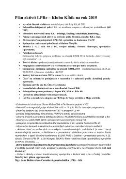 Plán aktivít LPRe – Klubu Kĺbik na rok 2015