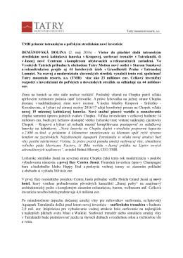 TMR prinesie tatranským a poľským strediskám nové investície
