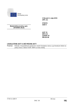5730/16 ADD 9 AK/mse DGC 1B Predmet: Dohoda o hospodárskom
