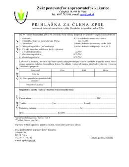 Prihláška za člena ZPSK-2016 - Zväz pestovateľov a spracovateľov